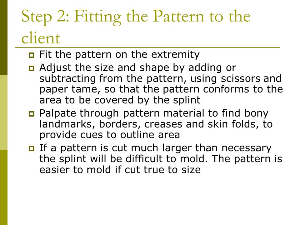 Step 2: Fitting the Pattern to the client