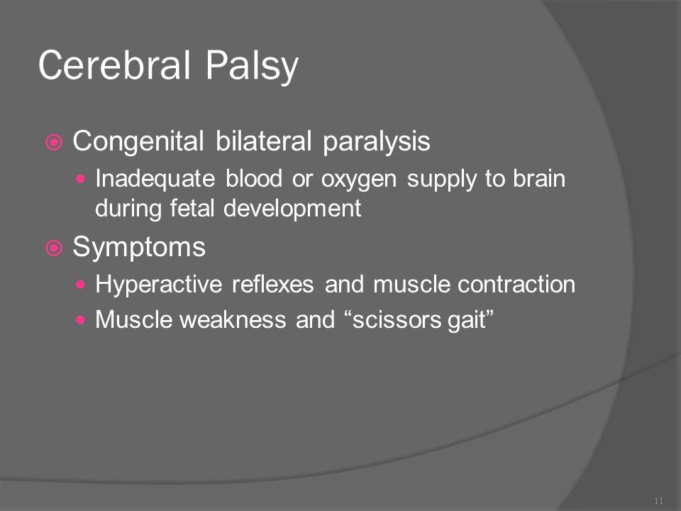 Cerebral Palsy Congenital bilateral paralysis Symptoms