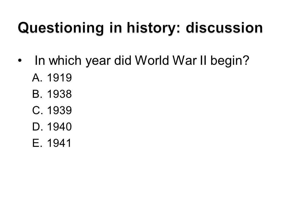 Questioning in history: discussion