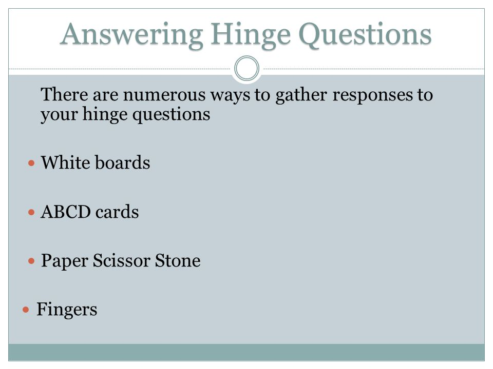 Answering Hinge Questions
