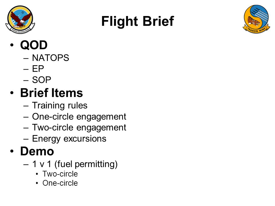 Flight Brief QOD Brief Items Demo NATOPS EP SOP Training rules