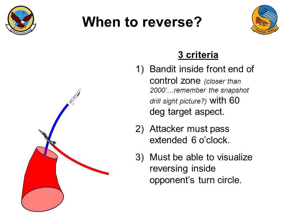 When to reverse 3 criteria