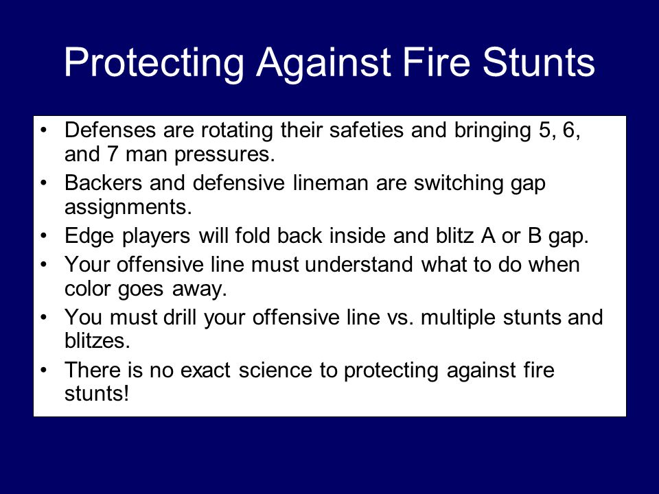 Protecting Against Fire Stunts