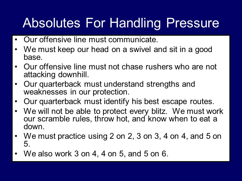 Absolutes For Handling Pressure