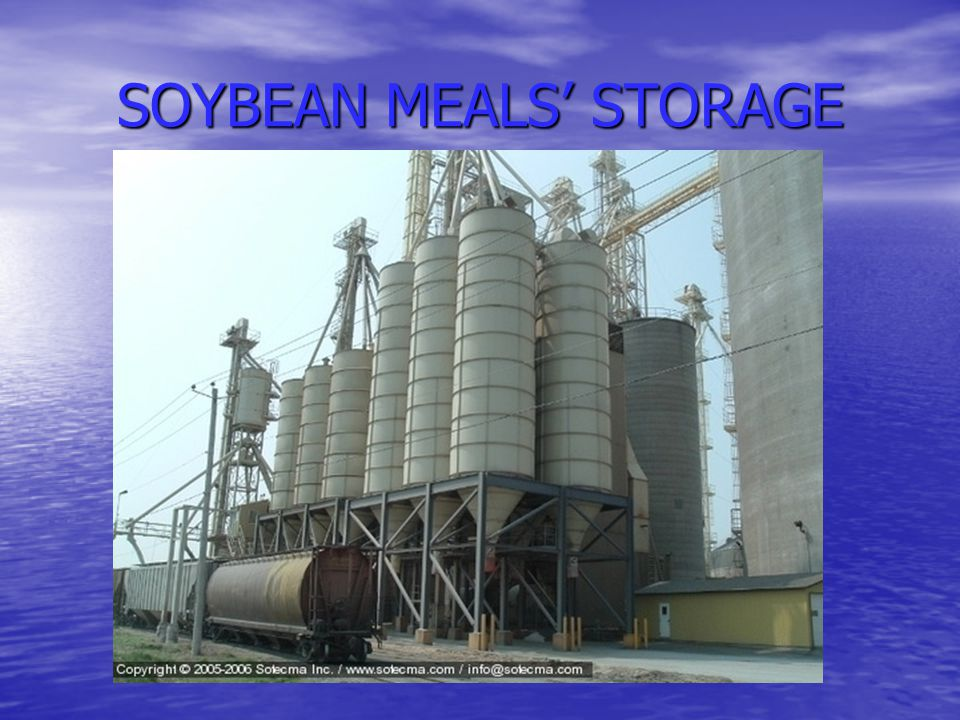 SOYBEAN MEALS' STORAGE