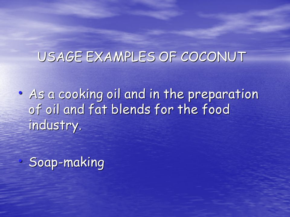 USAGE EXAMPLES OF COCONUT