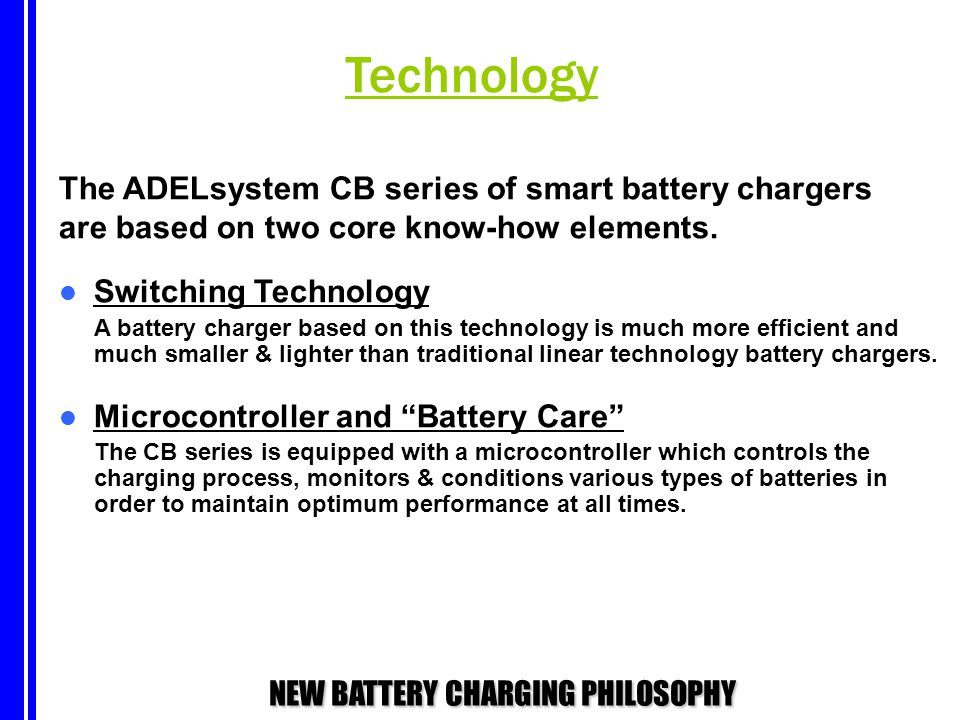 Technology The ADELsystem CB series of smart battery chargers