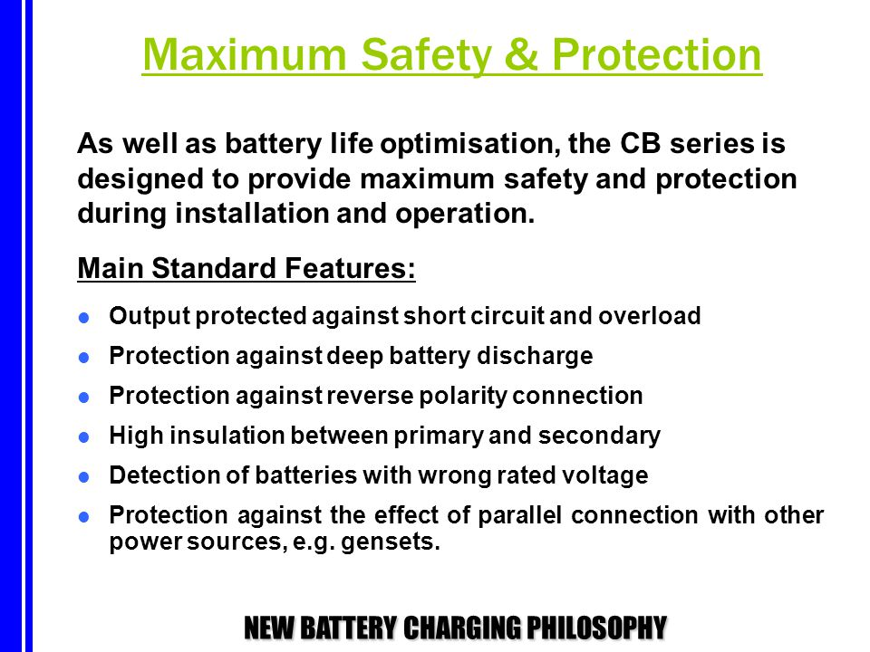 Maximum Safety & Protection