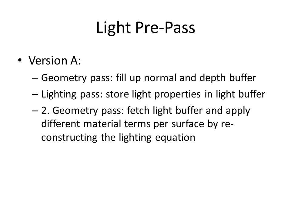 Light Pre-Pass Version A:
