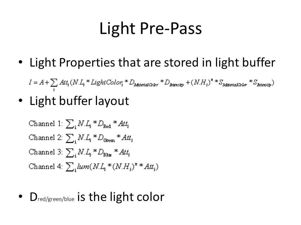 Light Pre-Pass Light Properties that are stored in light buffer