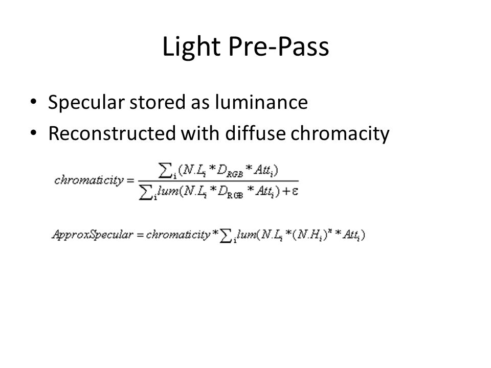 Light Pre-Pass Specular stored as luminance