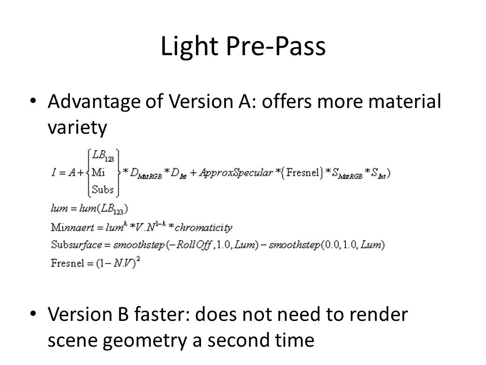 Light Pre-Pass Advantage of Version A: offers more material variety