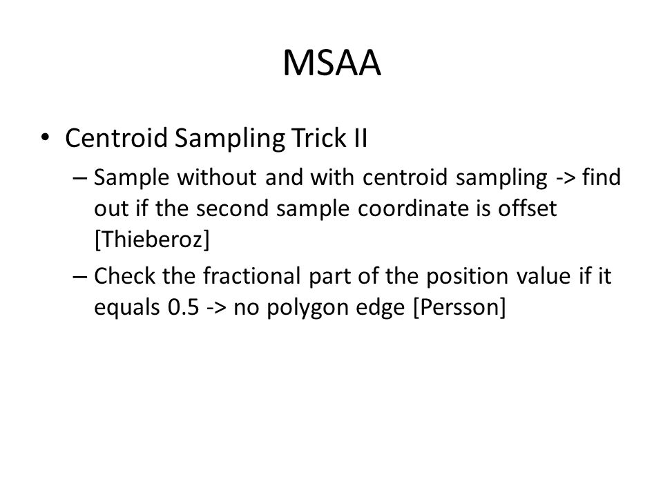 MSAA Centroid Sampling Trick II