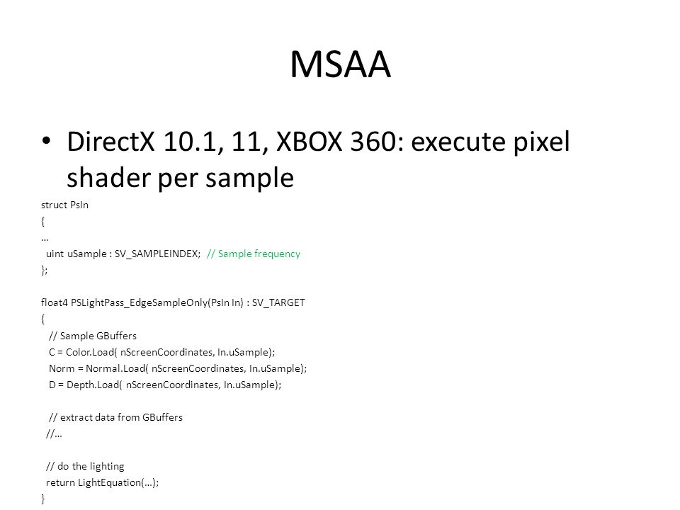 MSAA DirectX 10.1, 11, XBOX 360: execute pixel shader per sample