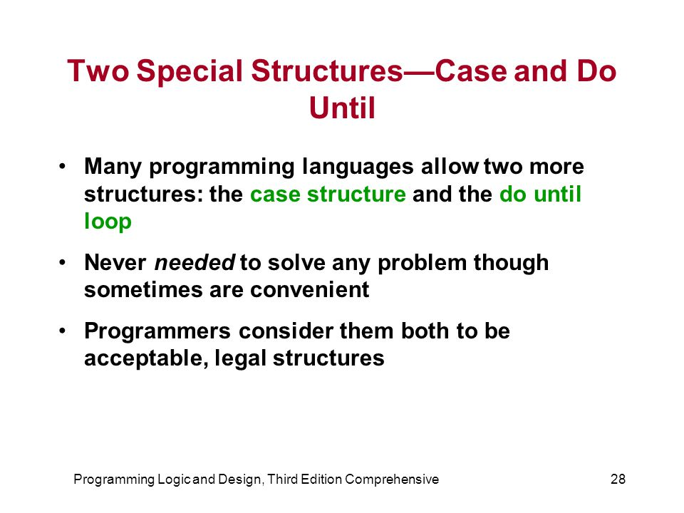 Two Special Structures—Case and Do Until