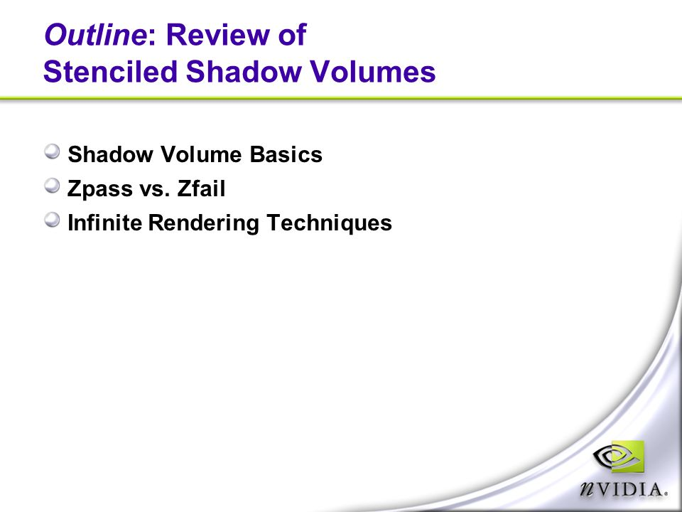 Outline: Review of Stenciled Shadow Volumes