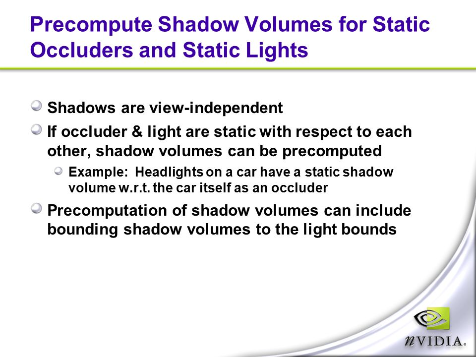 Precompute Shadow Volumes for Static Occluders and Static Lights
