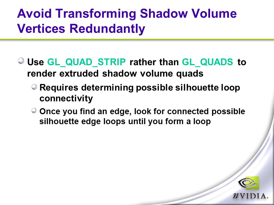 Avoid Transforming Shadow Volume Vertices Redundantly