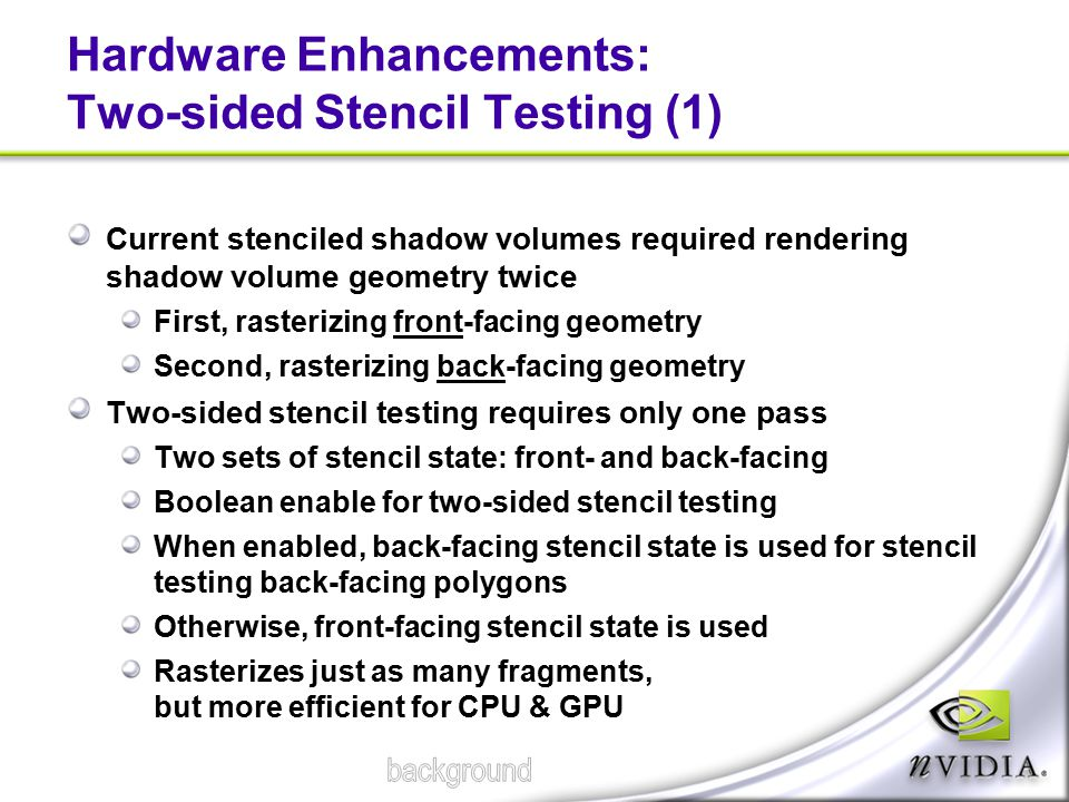 Hardware Enhancements: Two-sided Stencil Testing (1)