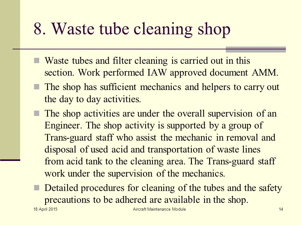 8. Waste tube cleaning shop