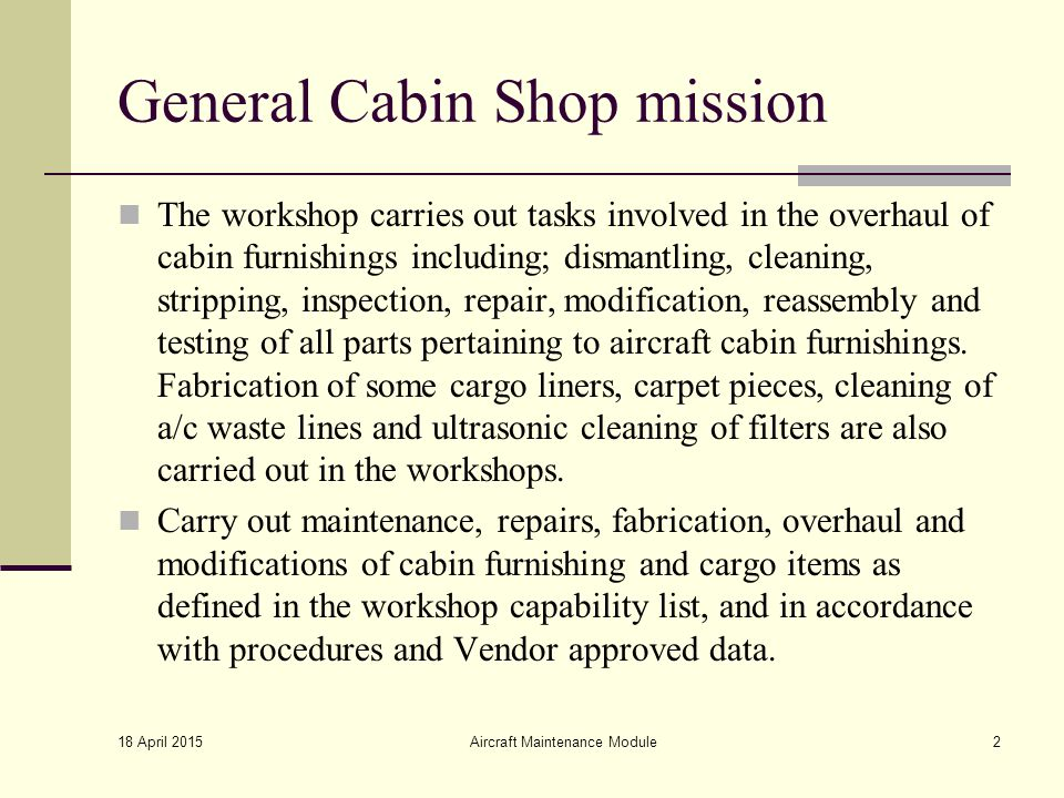 General Cabin Shop mission
