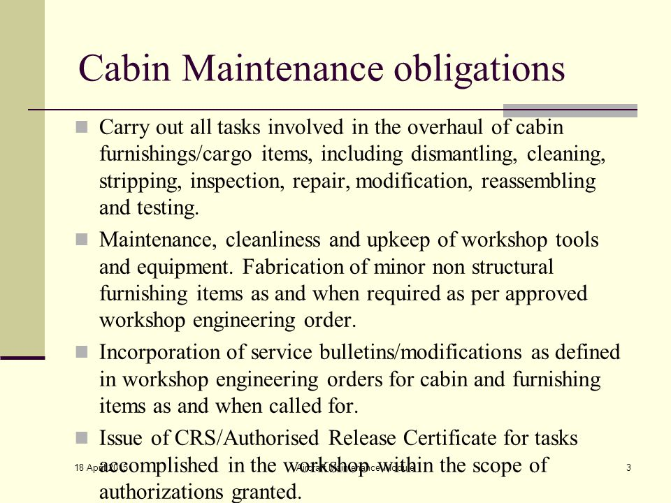 Cabin Maintenance obligations