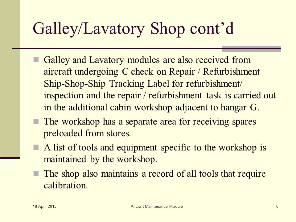Galley/Lavatory Shop cont'd