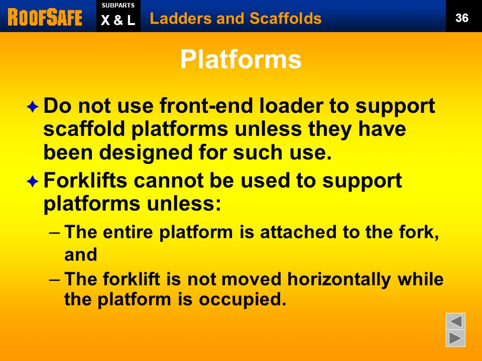 SUBPARTS Ladders and Scaffolds. 36. X & L. Platforms.