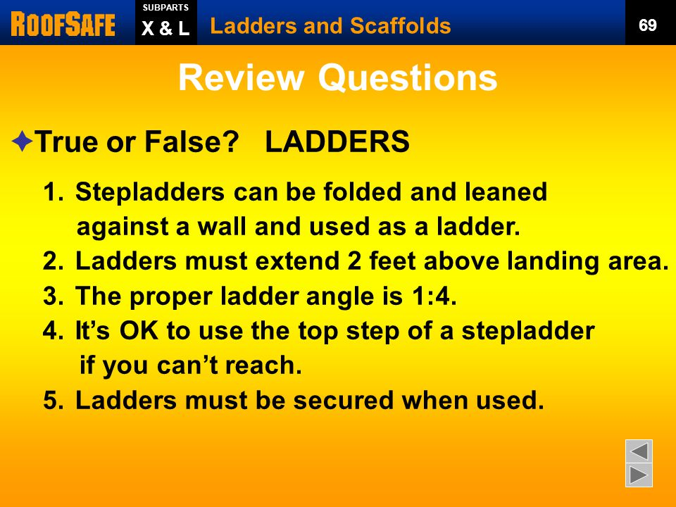 Review Questions True or False LADDERS