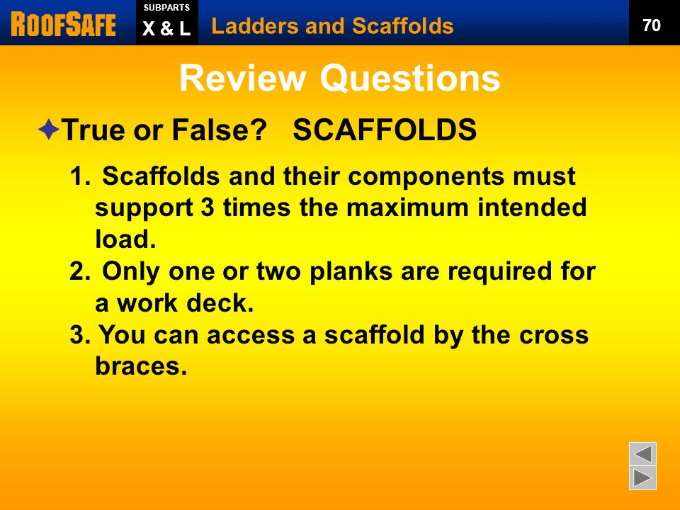 Review Questions True or False SCAFFOLDS