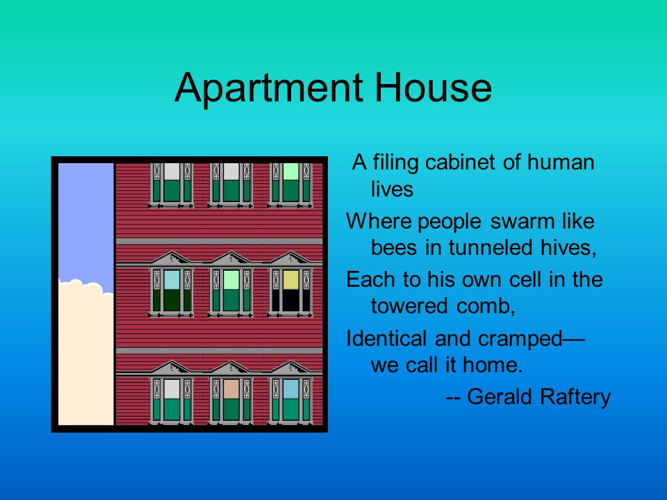 Apartment House A filing cabinet of human lives