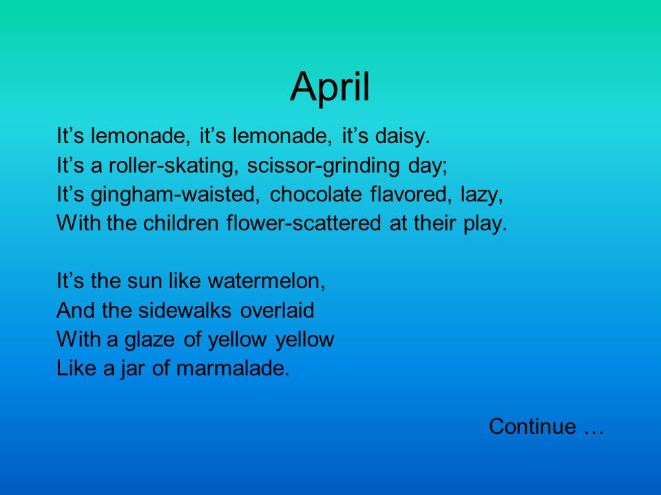 April It's lemonade, it's lemonade, it's daisy.