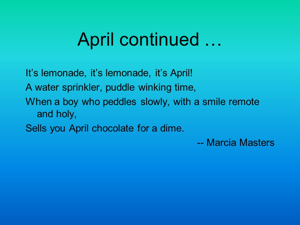 April continued … It's lemonade, it's lemonade, it's April!