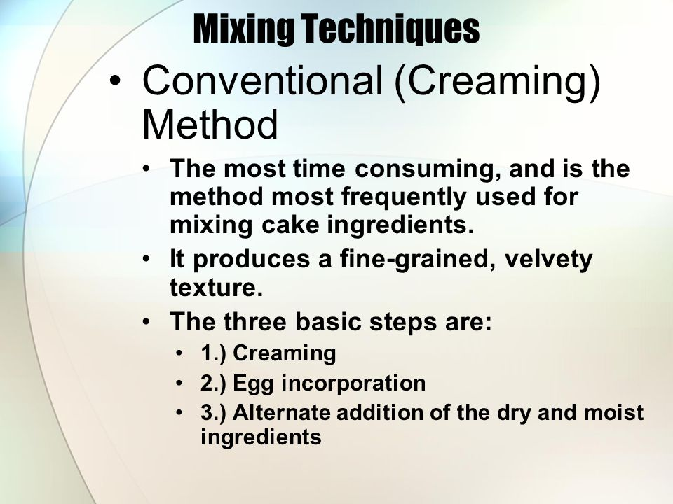 Conventional (Creaming) Method