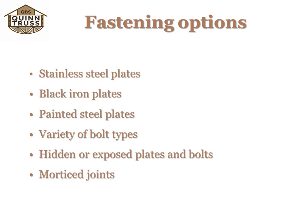 Fastening options Stainless steel plates Black iron plates