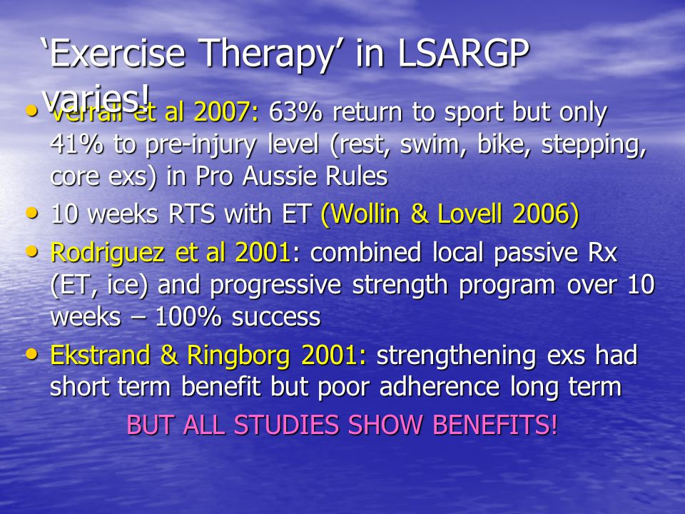 'Exercise Therapy' in LSARGP varies!