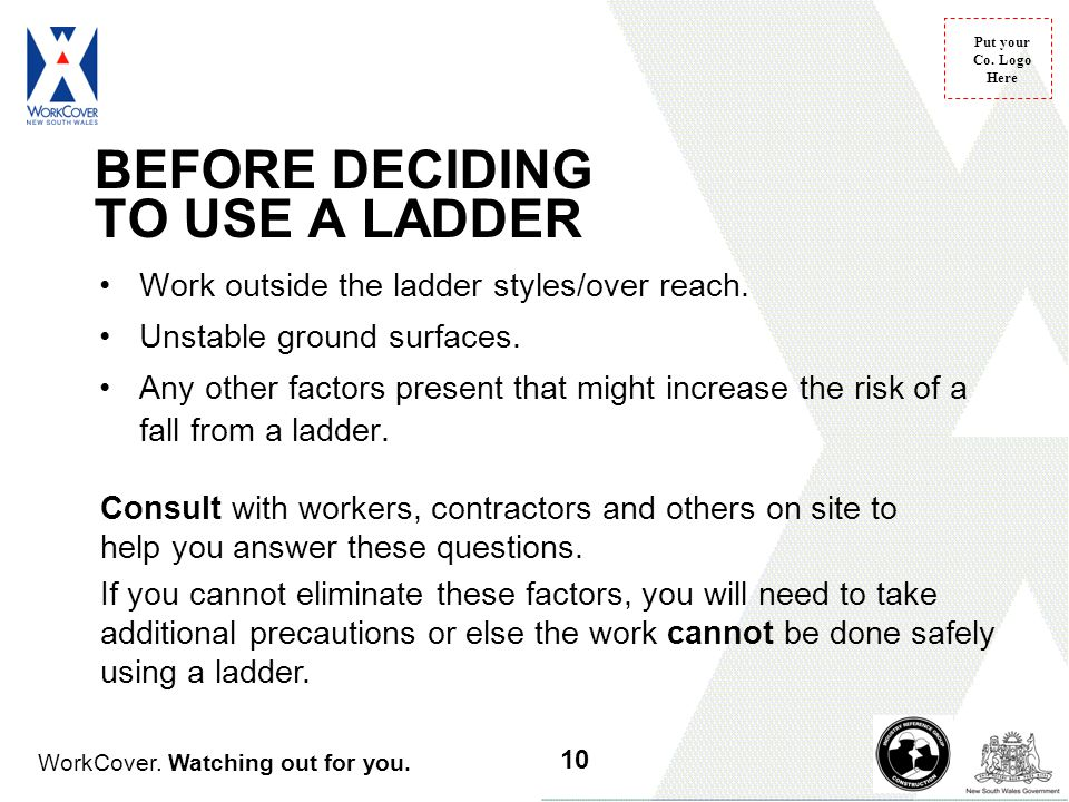 BEFORE DECIDING TO USE A LADDER