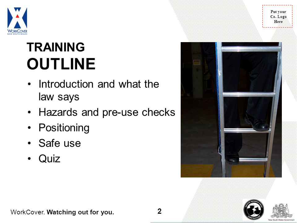 TRAINING OUTLINE Introduction and what the law says