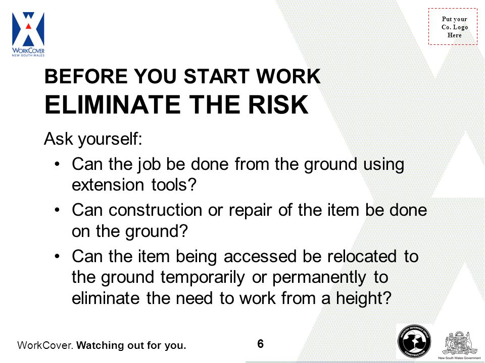 BEFORE YOU START WORK ELIMINATE THE RISK