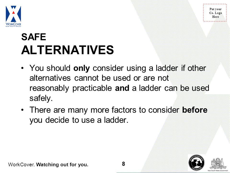SAFE ALTERNATIVES