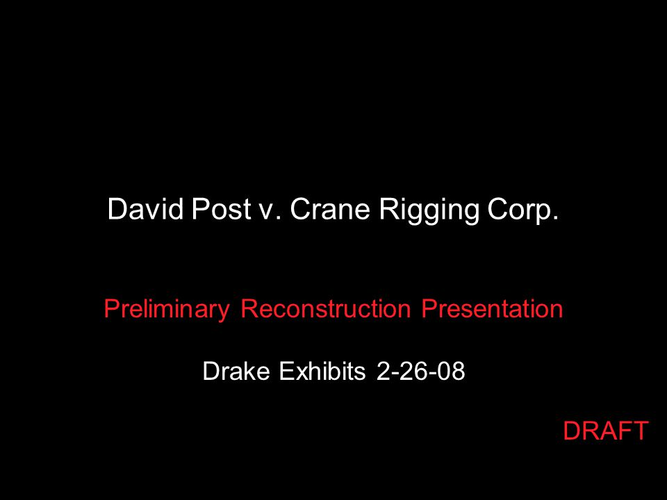 David Post v. Crane Rigging Corp.