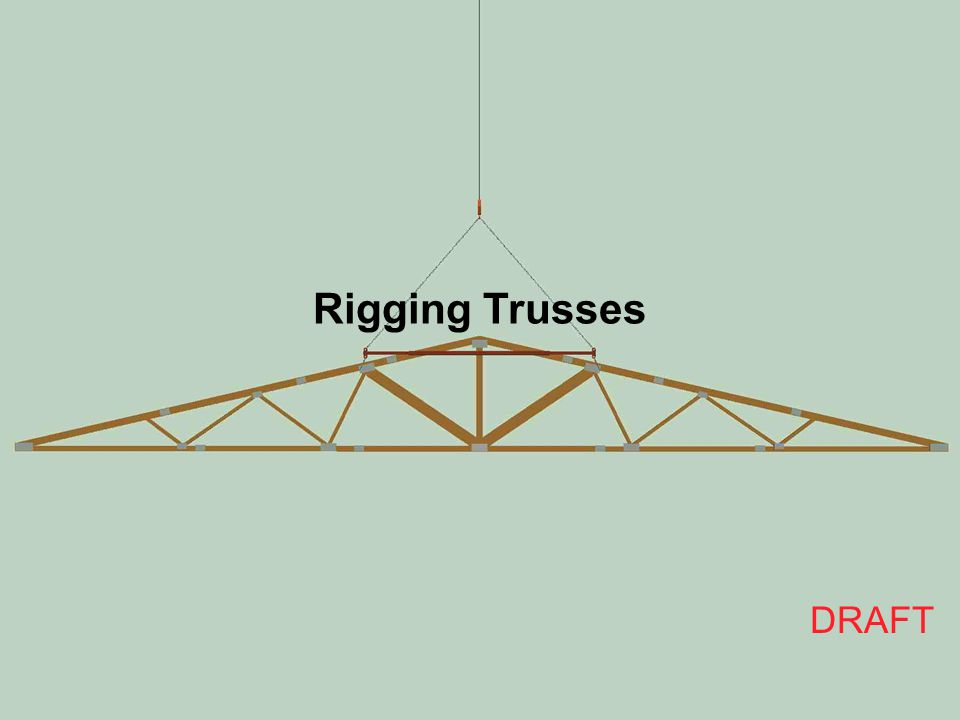 Rigging Trusses DRAFT