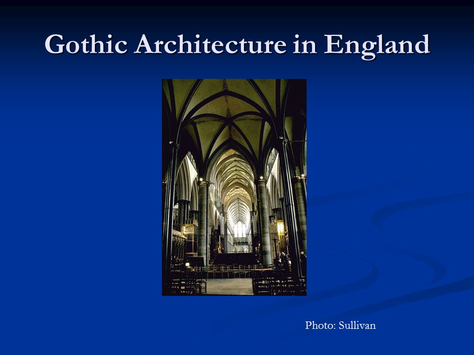 Gothic Architecture in England