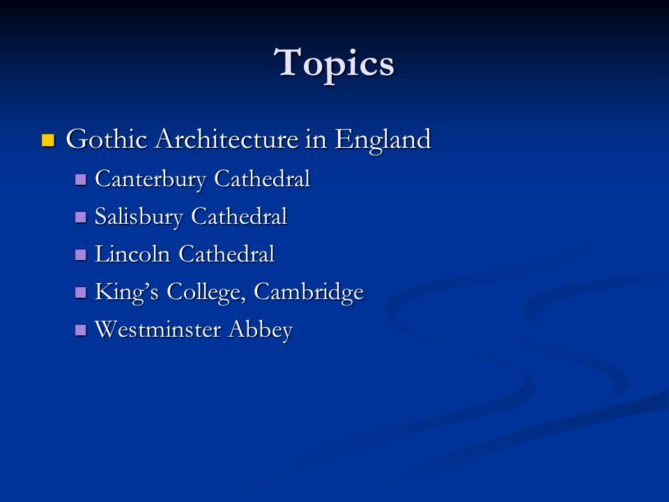 Topics Gothic Architecture in England Canterbury Cathedral