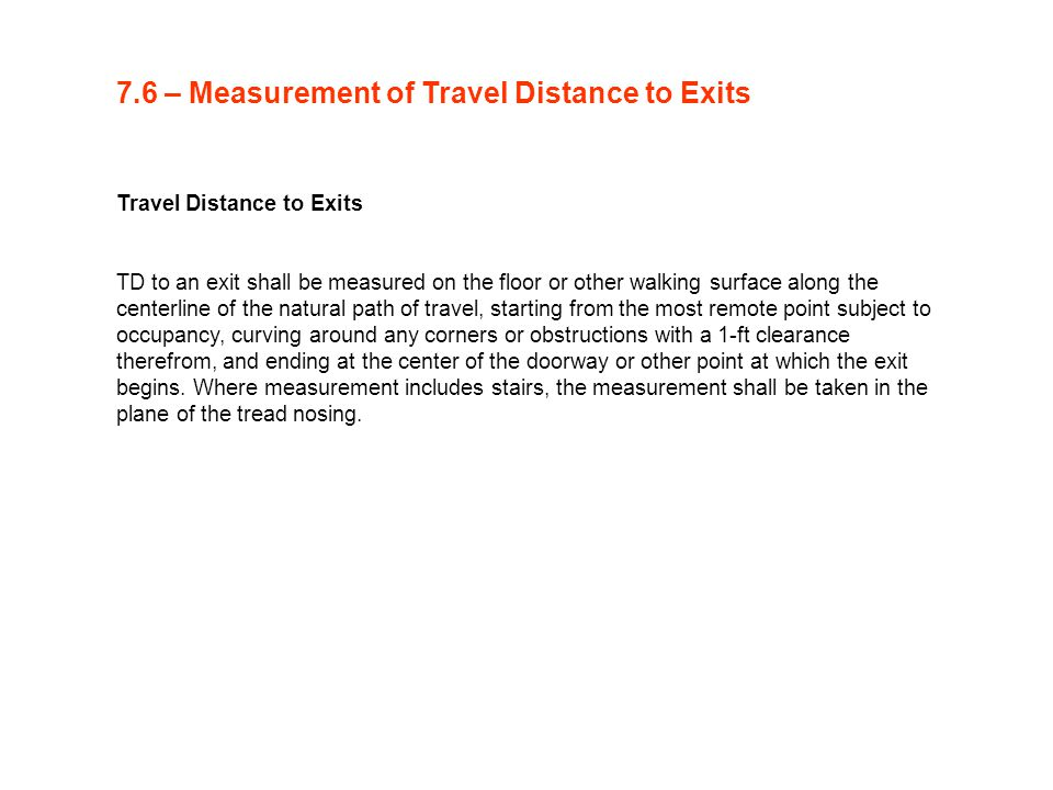 7.6 – Measurement of Travel Distance to Exits