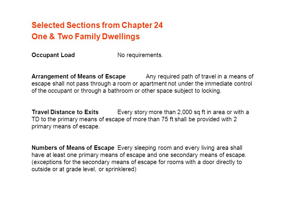 Selected Sections from Chapter 24 One & Two Family Dwellings