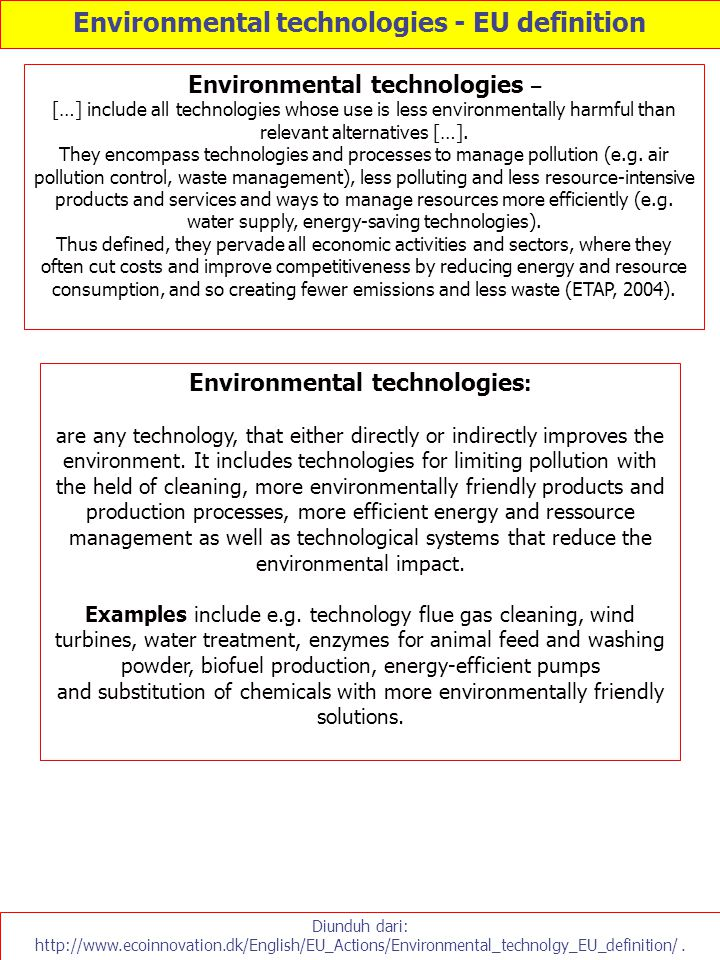 Environmental technologies - EU definition Environmental technologies: