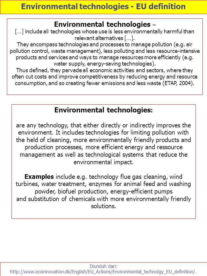 Environmental technologies - EU definition Environmental technologies: