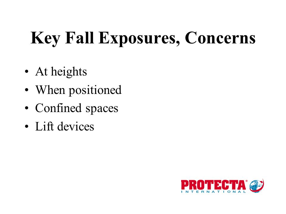 Key Fall Exposures, Concerns