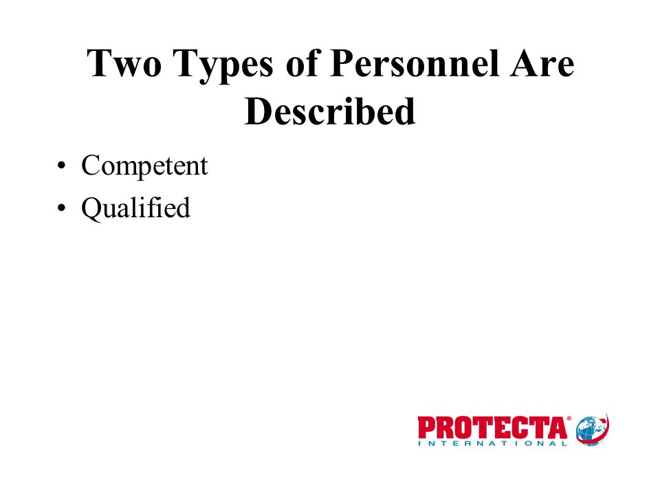 Two Types of Personnel Are Described